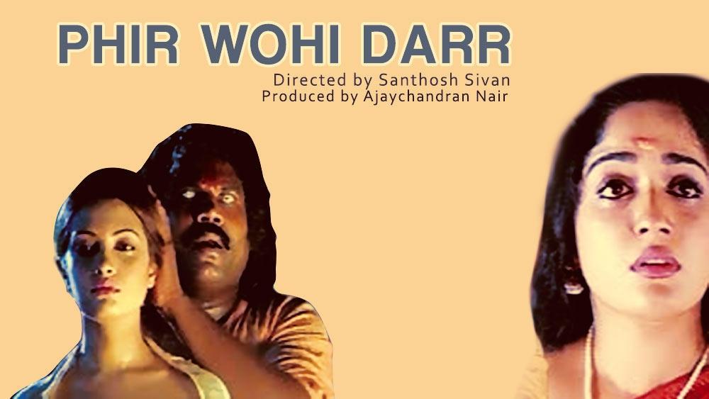 Phir Wohi Darr (2005)